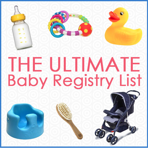 The Ultimate Baby Registry List - Iowa Girl Eats