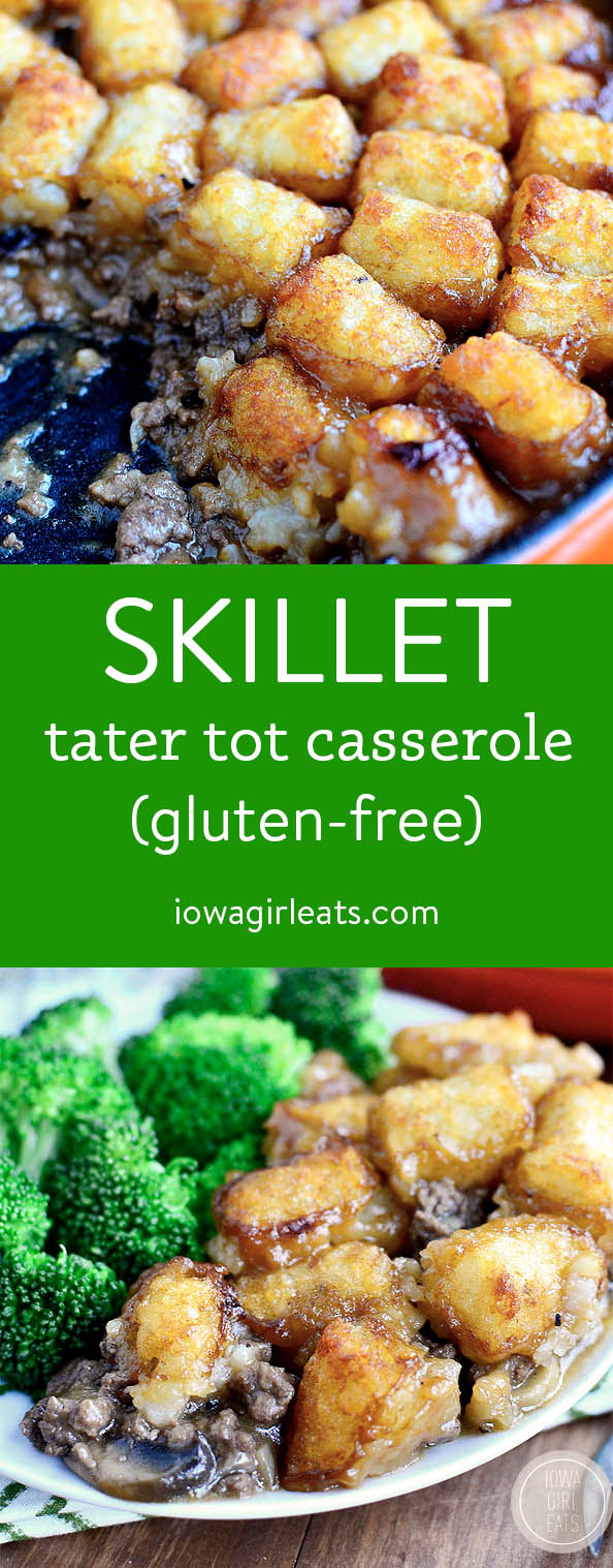 Photo collage of Skillet Tater Tot Casserole