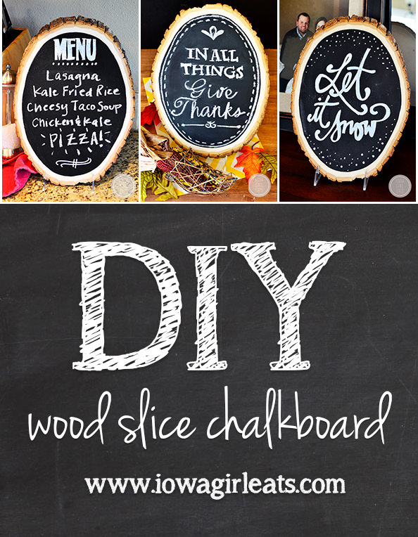 DIY Wood Slice Chalkboard #DIY #craft #chalkboard | iowagirleats.com