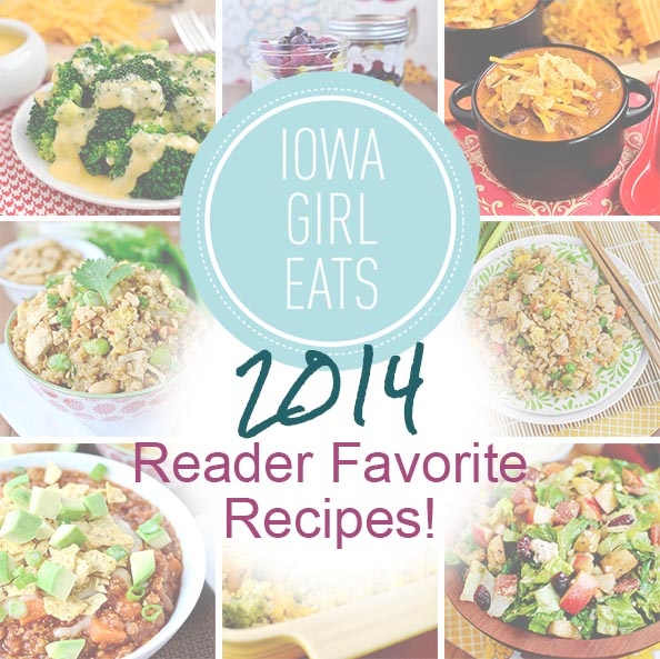 Iowa Girl Eats Top 10 2014 Reader Favorite Recipes | iowagirleats.com