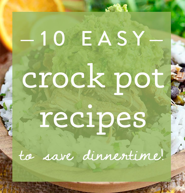 From beef to chicken, soup and sandwiches, these are 10 of my favorite easy crock pot recipes to save dinnertime!   iowagirleats.com