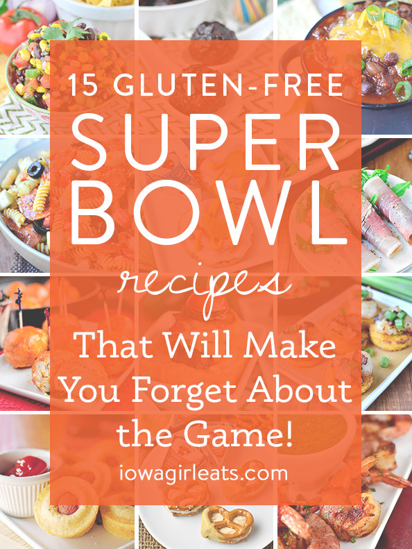 15 Gluten Free Super Bowl Recipes That Will Make You Forget About