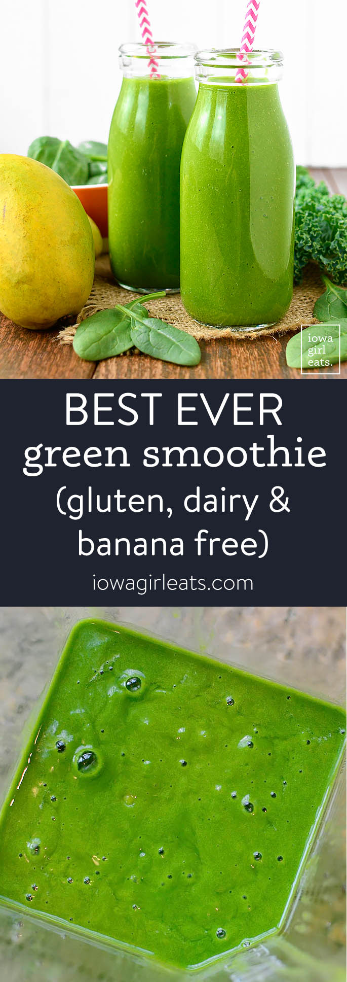 Photo collage of best ever green smoothie