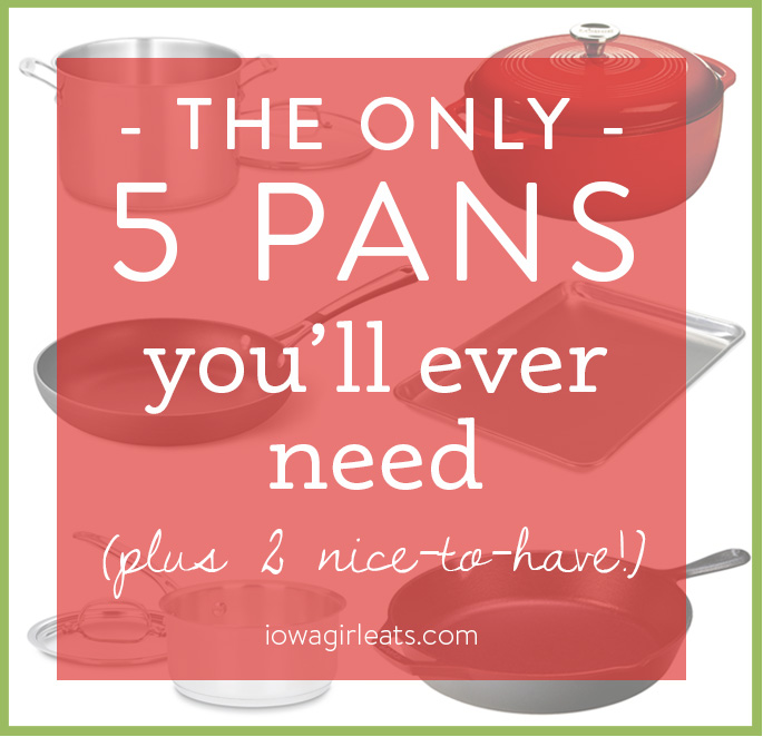 Stock your cupboard with just the essentials, including the only 5 pans you'll ever need!