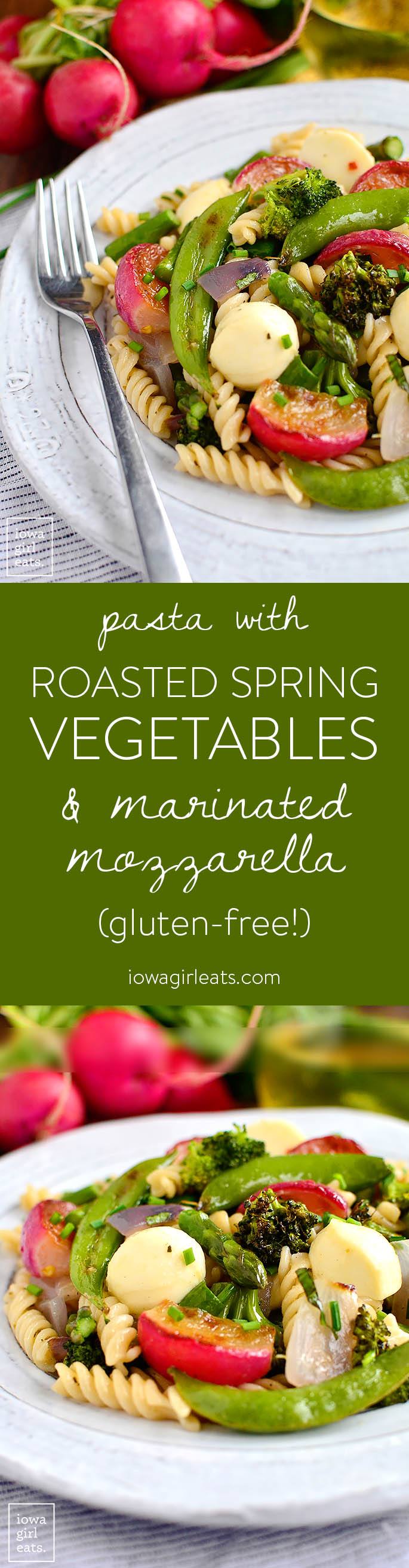 Pasta with Roasted Spring Vegetables and Marinated Mozzarella is a light and healthy, gluten-free main featuring fresh spring vegetables, and decadent marinated mozzarella balls. | iowagirleats.com