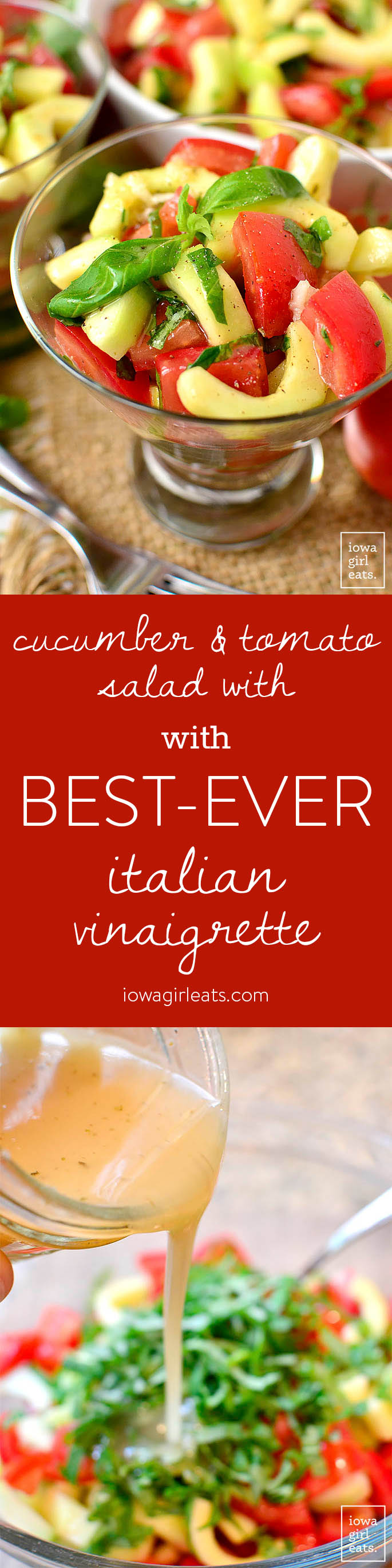 Cucumber and Tomato Salad with BEST EVER Italian Vinaigrette | iowagirleats.com