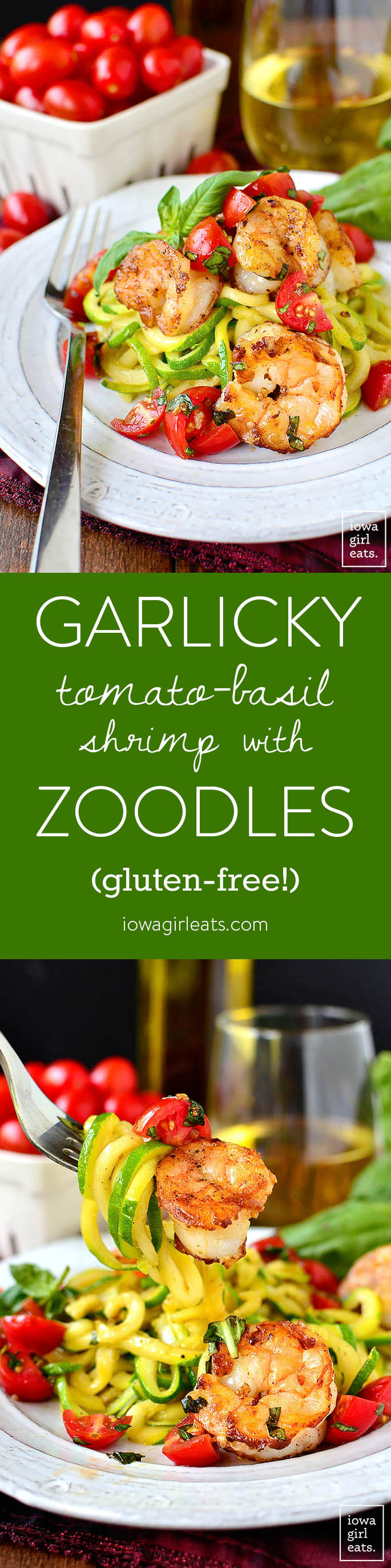Garlicky Tomato-Basil Shrimp with Zoodles is a fresh and healthy, gluten-free summer dinner recipe. Quick, easy and made in 1 skillet!   iowagirleats.com