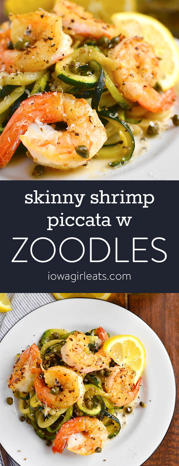 Photo collage of skinny shrimp piccata with zoodles