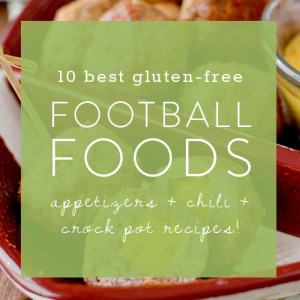 10 Best Foods For Watching Football