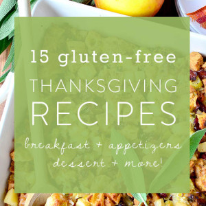 15 Gluten-Free Thanksgiving Recipes