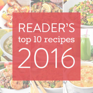Reader's Top 10 Favorite Recipes from 2016