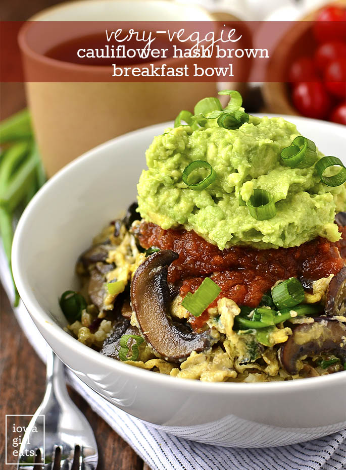 Start your day out with a punch of vegetable power! Very-Veggie Cauliflower Hash Brown Breakfast Bowl is a healthy vegetarian breakfast that satisfies. | iowagirleats.com