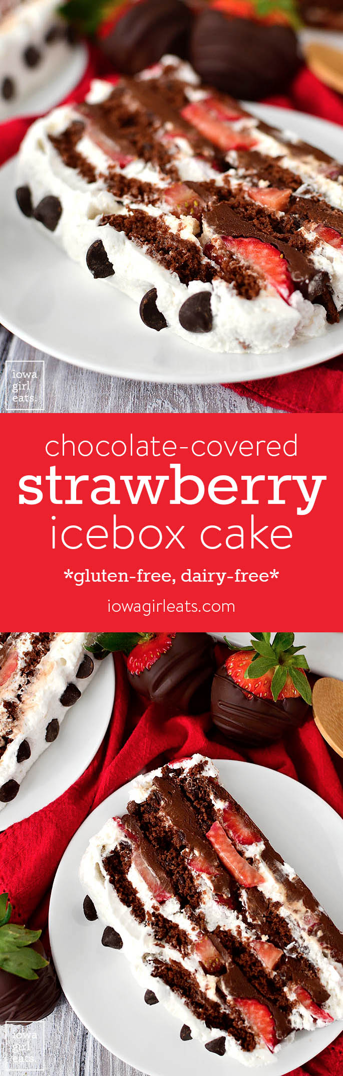 Chocolate-Covered Strawberry Icebox Cake is for serious chocolate lovers only! This gluten-free, dairy-free dessert recipe is decadent, sweet, and packed with chocolate. | iowagirleats.com