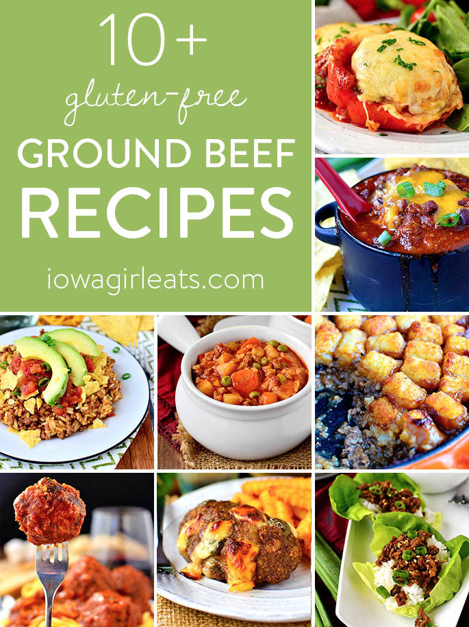Go Beyond Tacos And Spaghetti With These 10 Gluten Free Ground Beef Recipes That The Entire Family Will Love