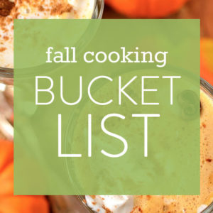Fall Cooking Bucket List