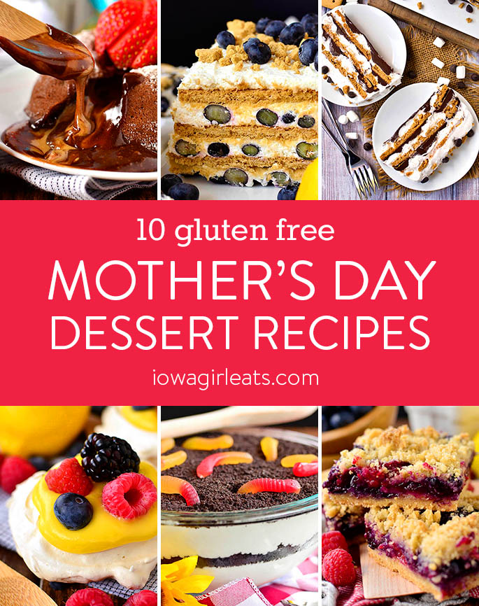 Photo collage for 10 gluten free Mother's Day Dessert Recipes | iowagirleats.com