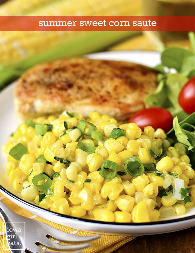 Plate of chicken, salad, and Summer Sweet Corn Saute