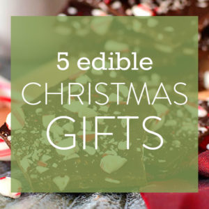 5 Edible Christmas Gifts