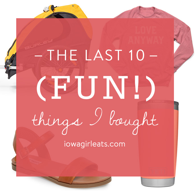 Social media image of the last 10 fun things I bought