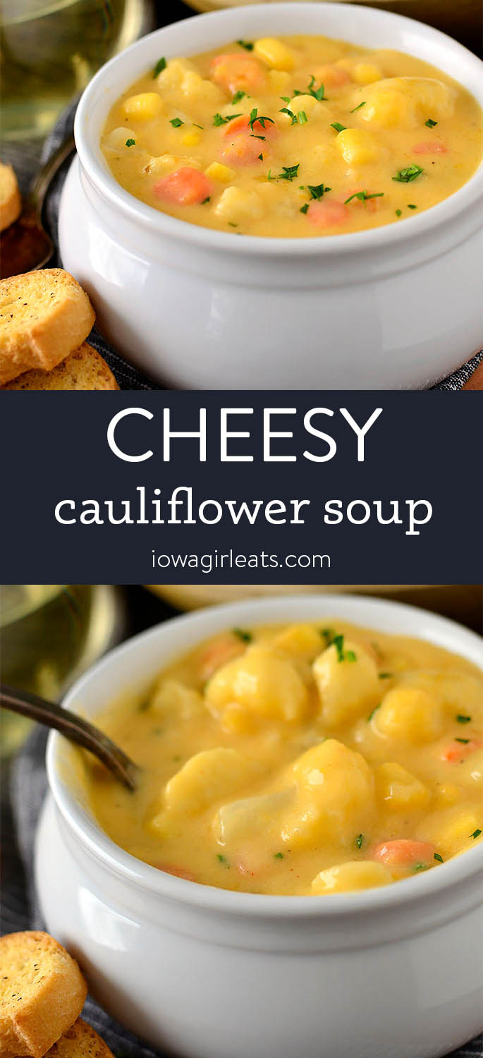 Photo collage of Cheesy Cauliflower Soup